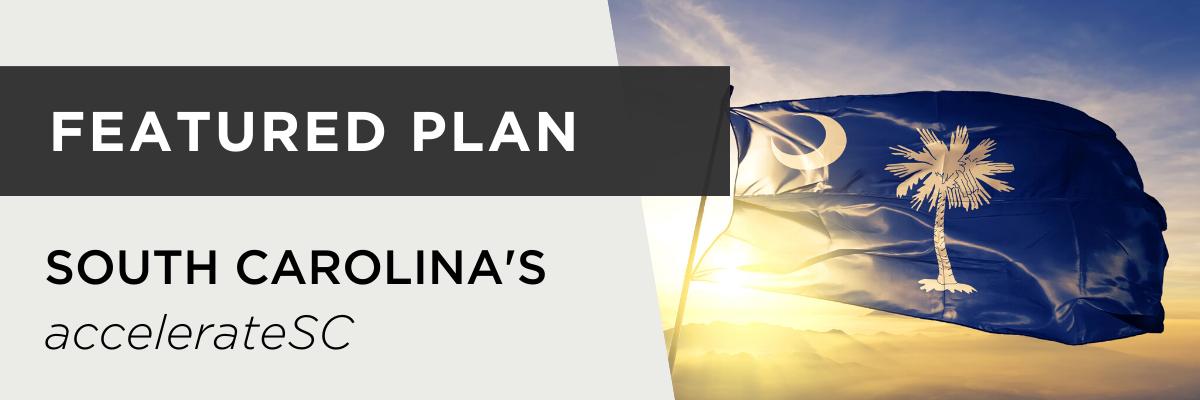 Featured plan: South Carolina's accelerateSC